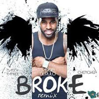 Jason Derulo feat. Daddy Yankee, Chencho - Broke (Remix)